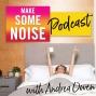 Artwork for Bonus Episode: Happy Birthday to Make Some Noise!