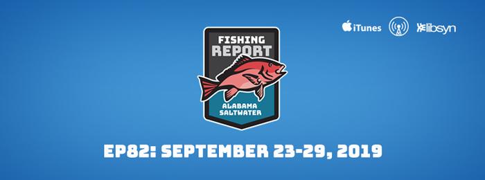 Alabama Saltwater Fishing Report Sept. 23-29, 2019