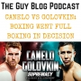 Artwork for TGBP 034 Canelo vs Golovkin: Boxing Went Full Boxing In Decision