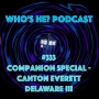 Artwork for Doctor Who: Who's He? Podcast #333 Companion Special - Canton Everett Delaware III