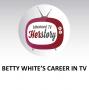 Artwork for Betty White's Career in TV
