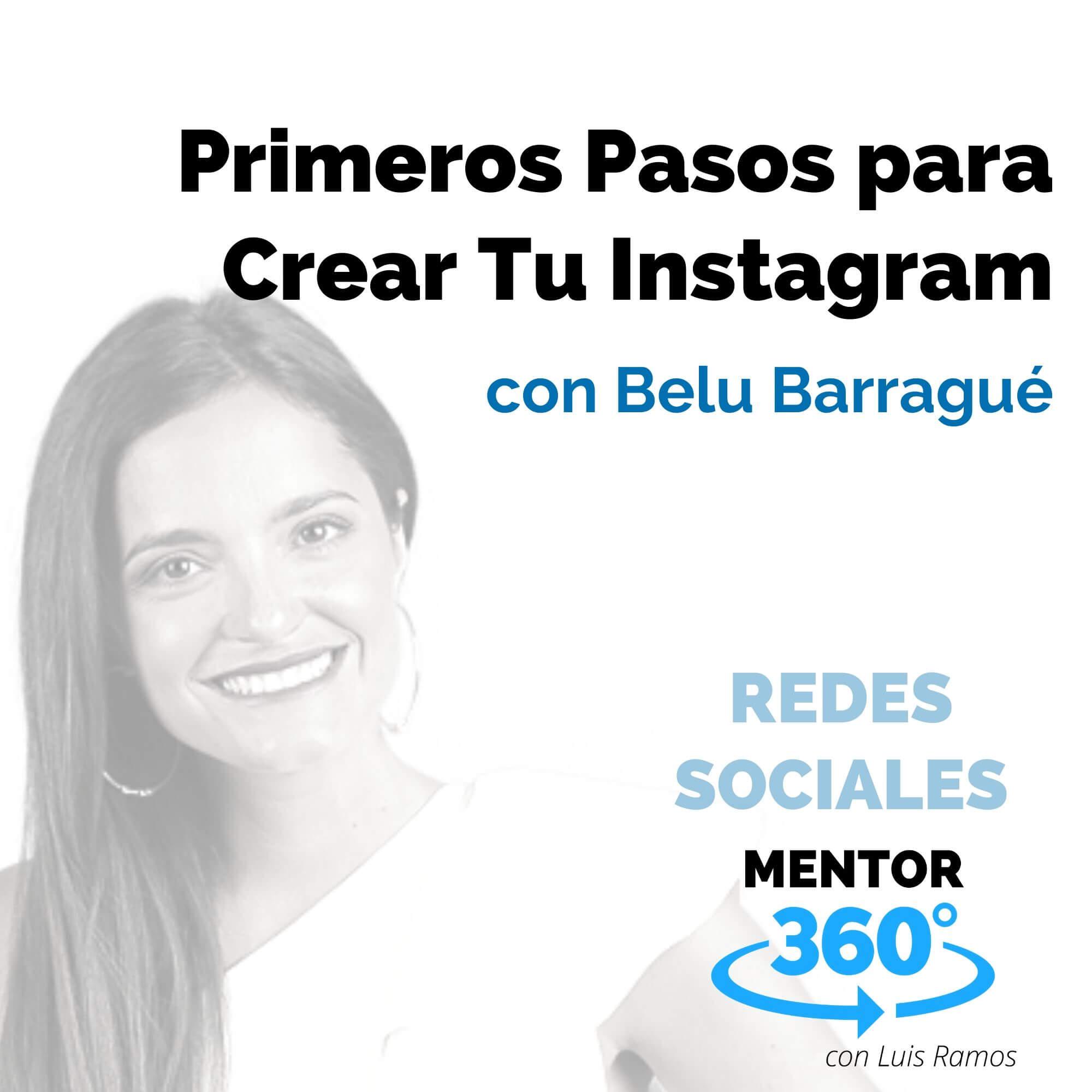 Primeros Pasos para Crear Tu Instagram, con Belu Barragué - REDES SOCIALES