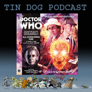 TDP 550: Doctor Who Novel Adapations - All Consuming Fire