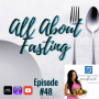 Artwork for Episode #48: All About Fasting
