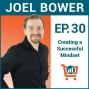 Artwork for The Power of a Positive Entrepreneurial Mindset with Joel Bower, Ep #30