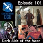 Artwork for The Earth Station DCU Episode 101 – Dark Side of the Moon