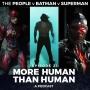Artwork for Episode 21 - More Human Than Human