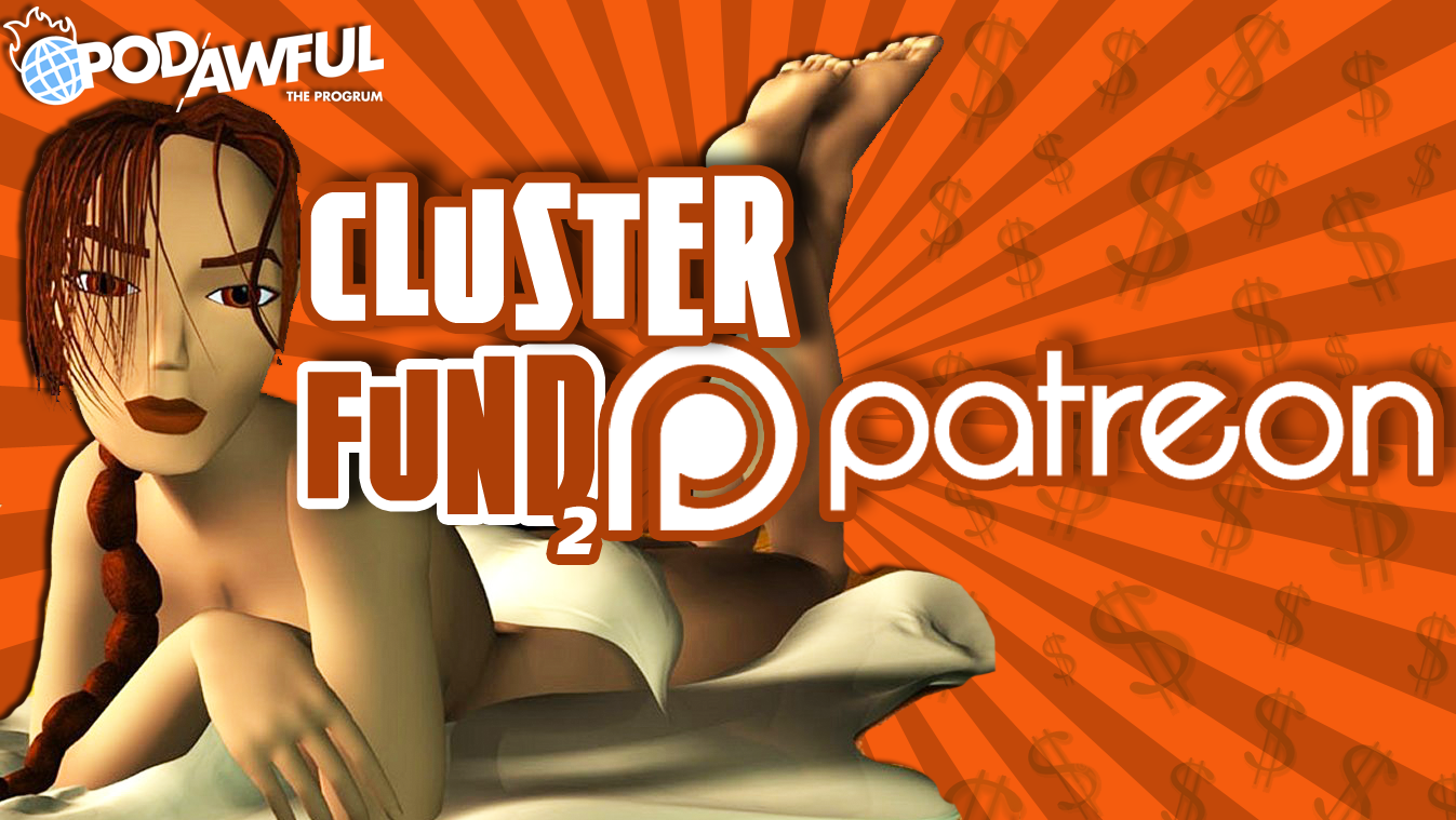 CLUSTERFUND 2: Patreon (GAMER PORN, ASMR, AND MAGIC: THE GATHERING)
