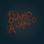 Artwork for El Ovario Anarco - Mala Junta