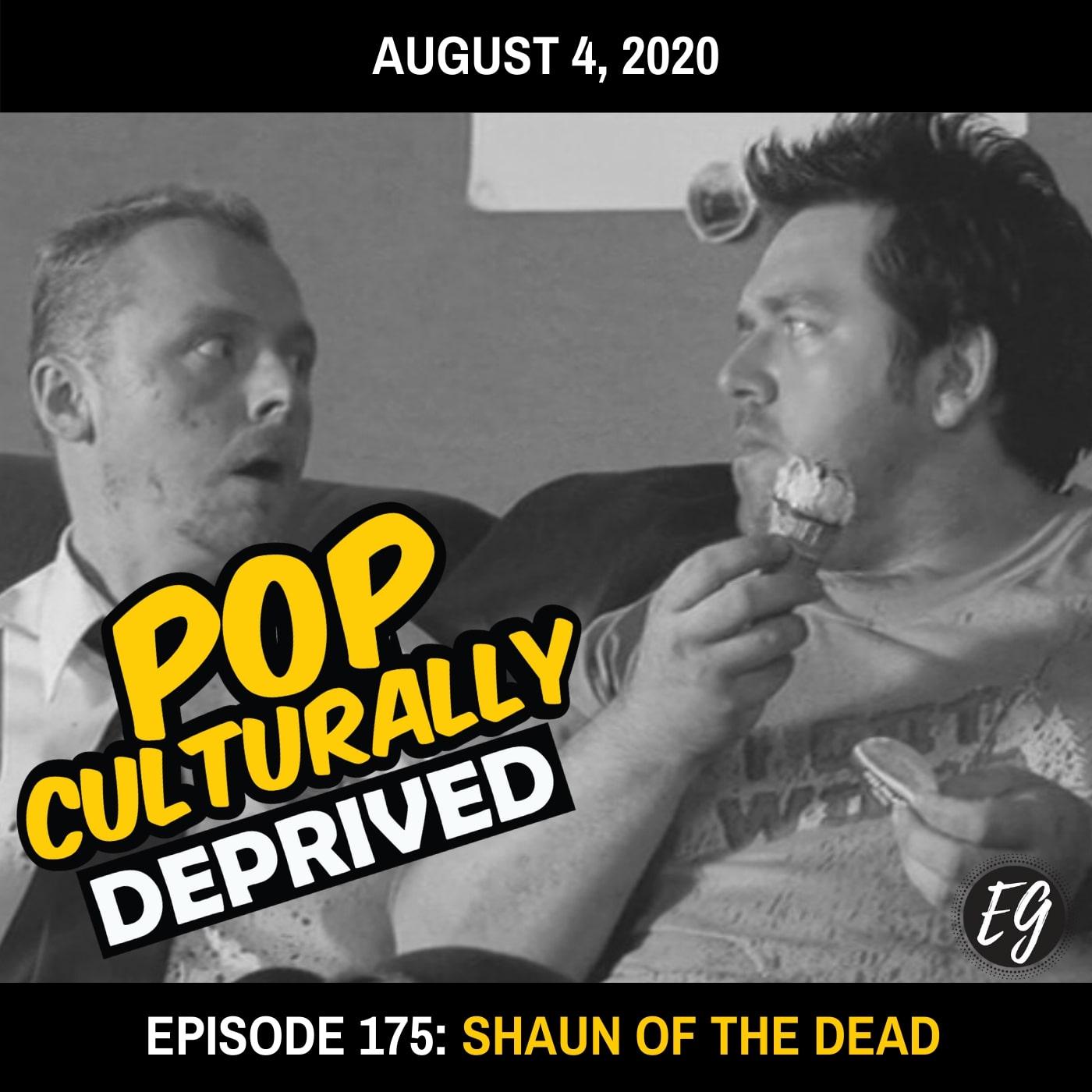 Episode 175: Shaun of the Dead
