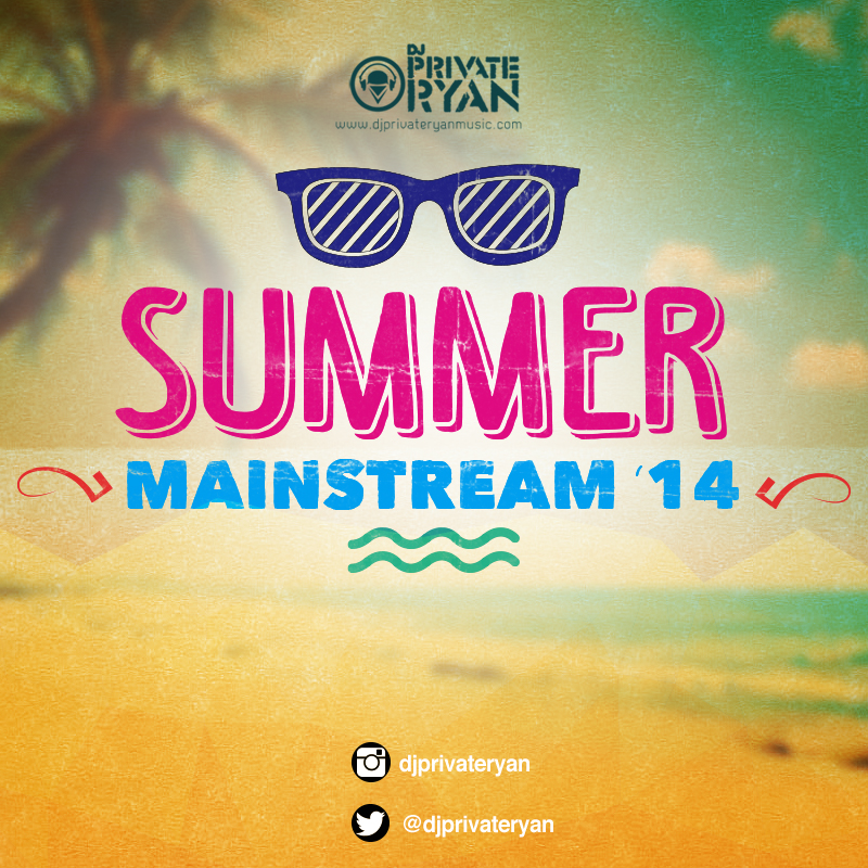 Private Ryan Presents The Best of Summer Mainstream 2014 (clean)
