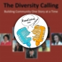 Artwork for Episode 4: The Diversity Calling - Building Community One Story at a Time