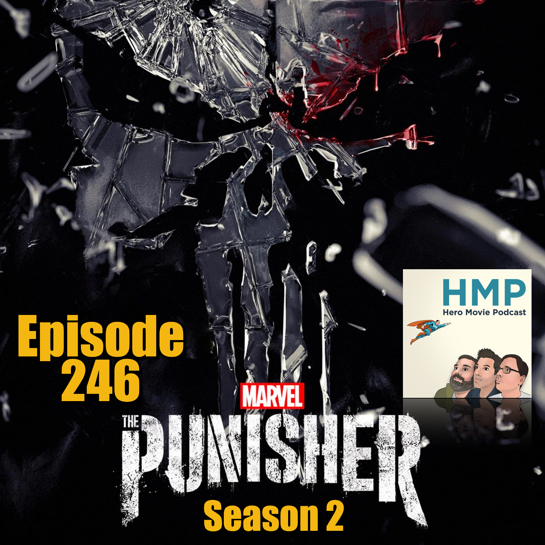 Episode 246- The Punisher (Season 2- Netflix)