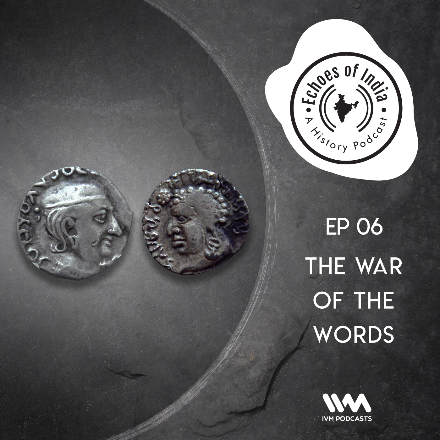 Ep. 06: The War of the Words