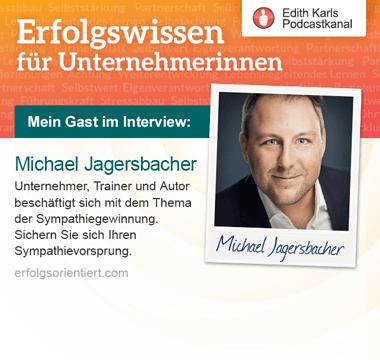 Im Gespräch mit Michael Jagersbacher
