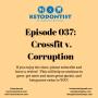 Artwork for Ketodontist Episode 037: Crossfit v. Corruption