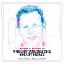 Artwork for Understanding the Smart Home