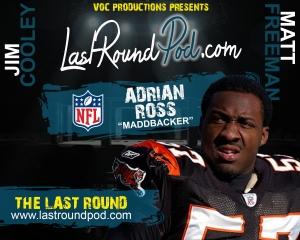TLR #47 - Adrian Ross NFL