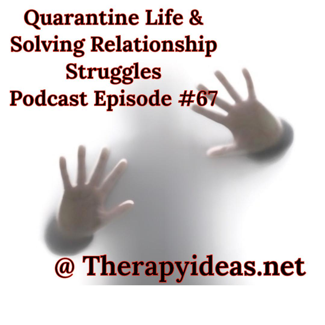 What Healthy Couples Know That You Don't - Quarantine Life & Solving Relationship Struggles