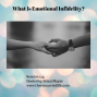Artwork for 154: What is Emotional Infidelity?