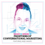 Artwork for Frontiers of Conversational Marketing