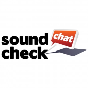 Sound Check Chat - A Music Lover's Podcast delivering answers straight from Artist's Lips
