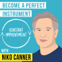 Artwork for Niko Canner – Become a Perfect Instrument - [Invest Like the Best, EP.157]