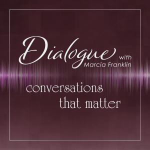 Dialogue with Marcia Franklin