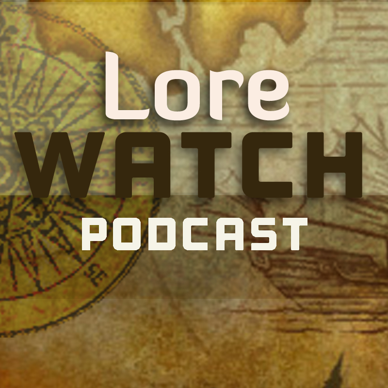 Artwork for Lore Watch Episode 95: But you cannot kill hope