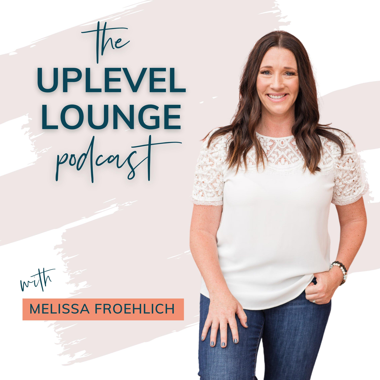 The UpLevel Lounge Podcast show art