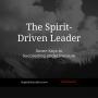 Artwork for The Spirit-Driven Leader (DigitalDiscipler, Episode 005)