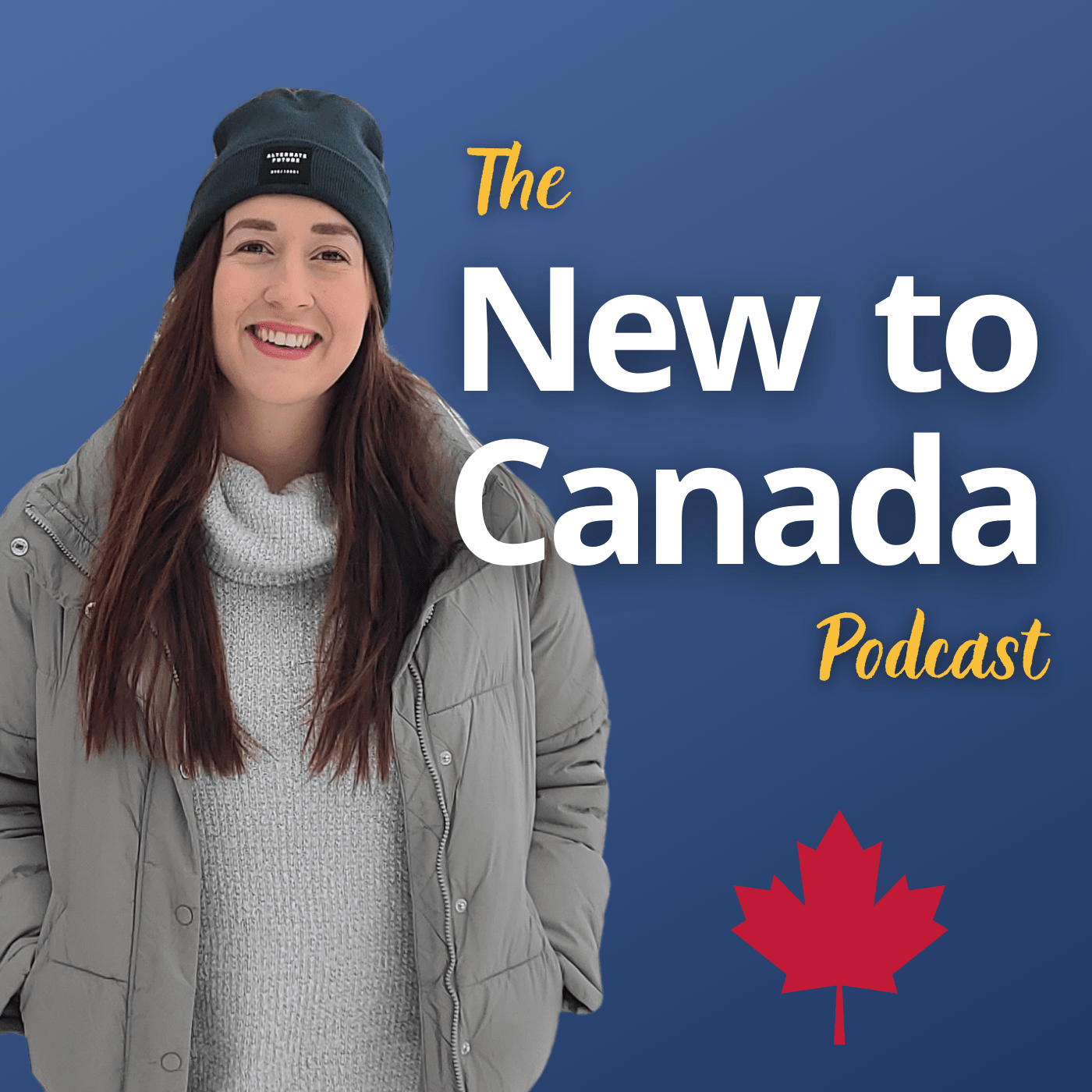 The New to Canada Podcast podcast show image
