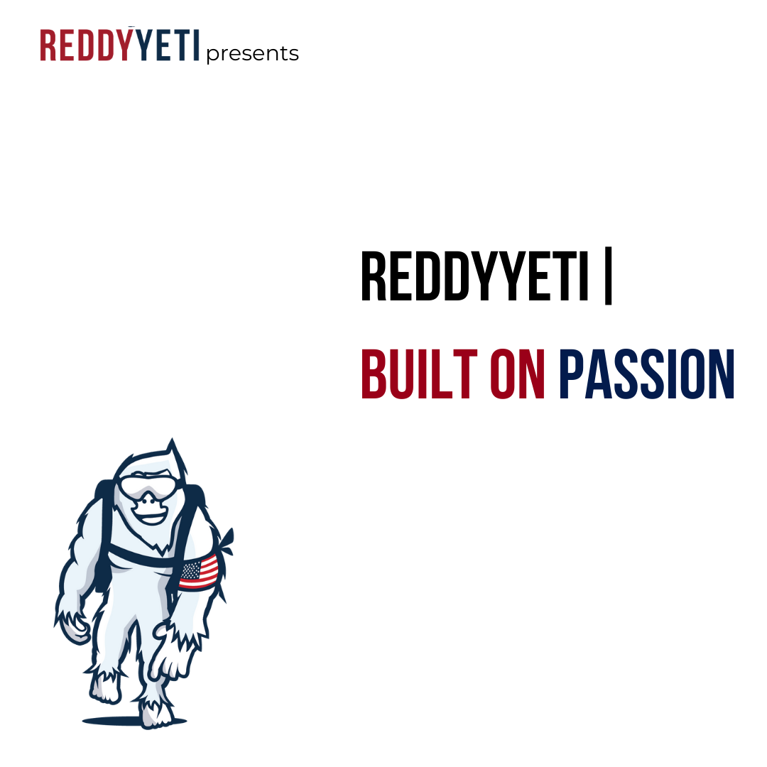 ReddyYeti   Built on Passion show art