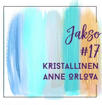 17: Kristallinen Anne Orlova