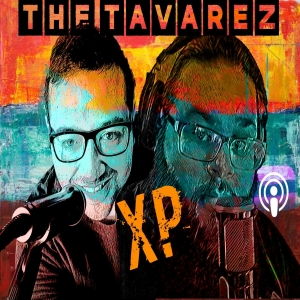 The Tavarez XP