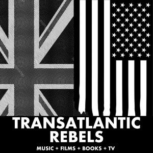 Transatlantic Rebels - Music & Films: Wonder Woman 1984, Cobra Kai, The Mandalorian, Eminem, MCU, Kendrick Lamar, Star Wars, Tenet