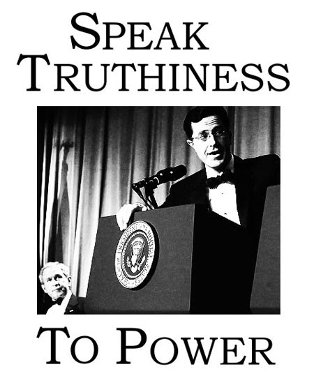 Policy of Truthiness