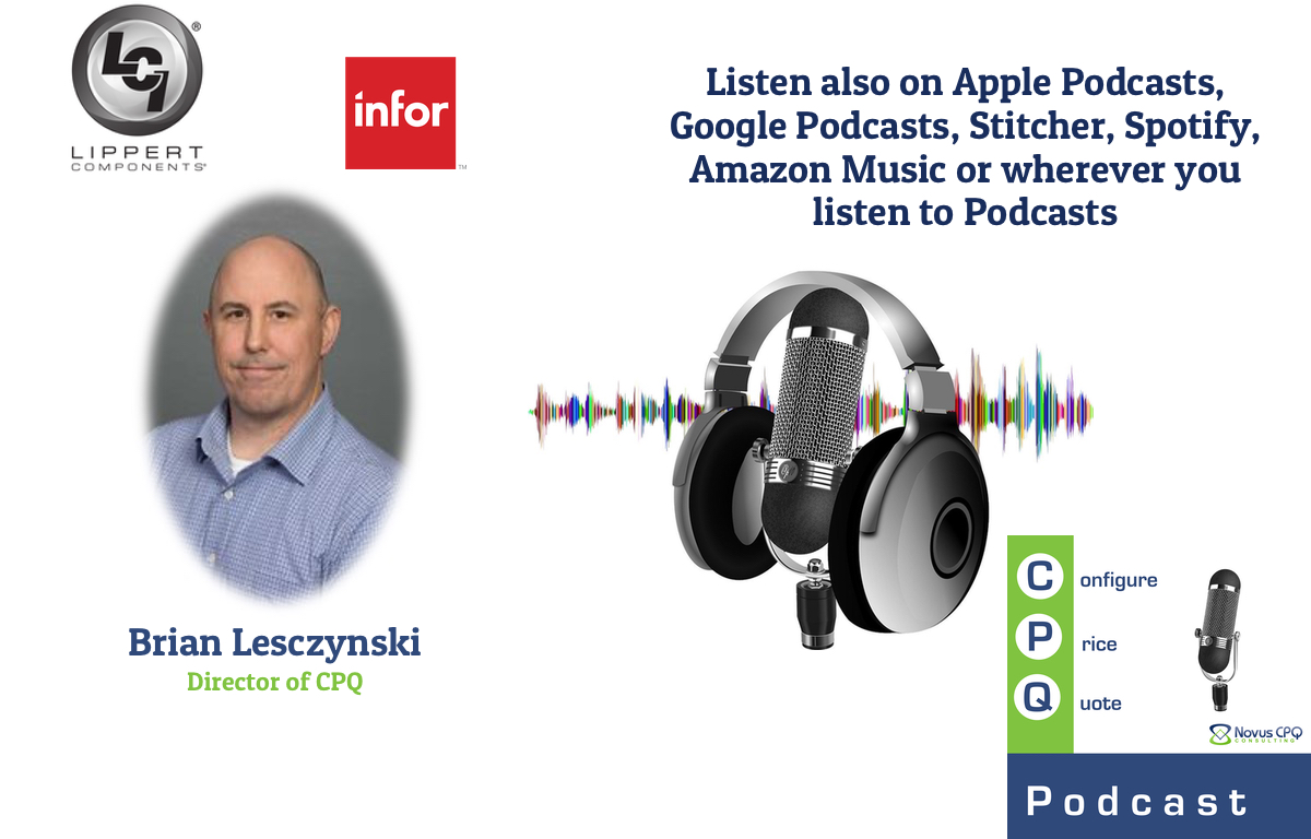 Interview with Brian Lesczynski from Lippert (an Infor CPQ Customer)