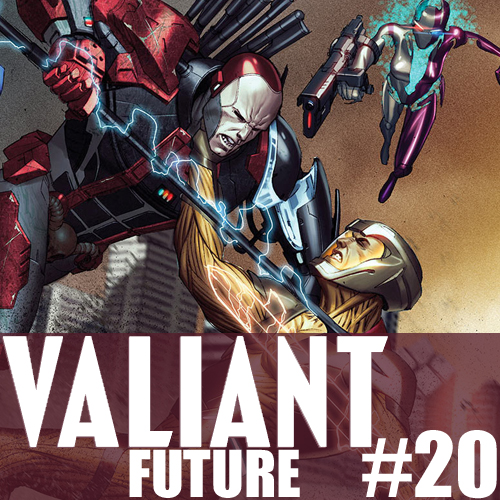 Cultural Wormhole Presents: Valiant Future Episode 20