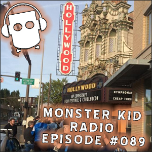 Artwork for Monster Kid Radio #089 - Report from the 2014 H. P. Lovecraft Film Festival & CthulhuCon