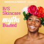 Artwork for 349- B/S Skincare Myths Busted