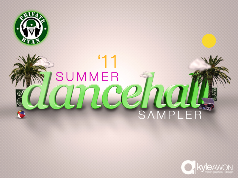 Private Ryan Presents the Dancehall 2011 Summer Sampler (RAW)