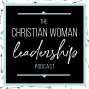 Artwork for Introducing the Christian Woman Leadership Podcast