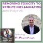 Artwork for Ep. 118 Removing Toxicity to Reduce Inflammation and Finally Heal with Dr. Daniel Pompa