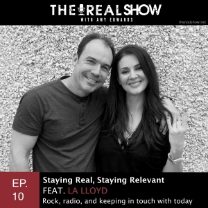 Episode 10: Staying Real, Staying Relevant feat. LA Lloyd