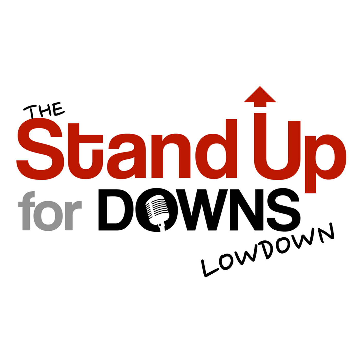 The Stand Up For Downs Low Down