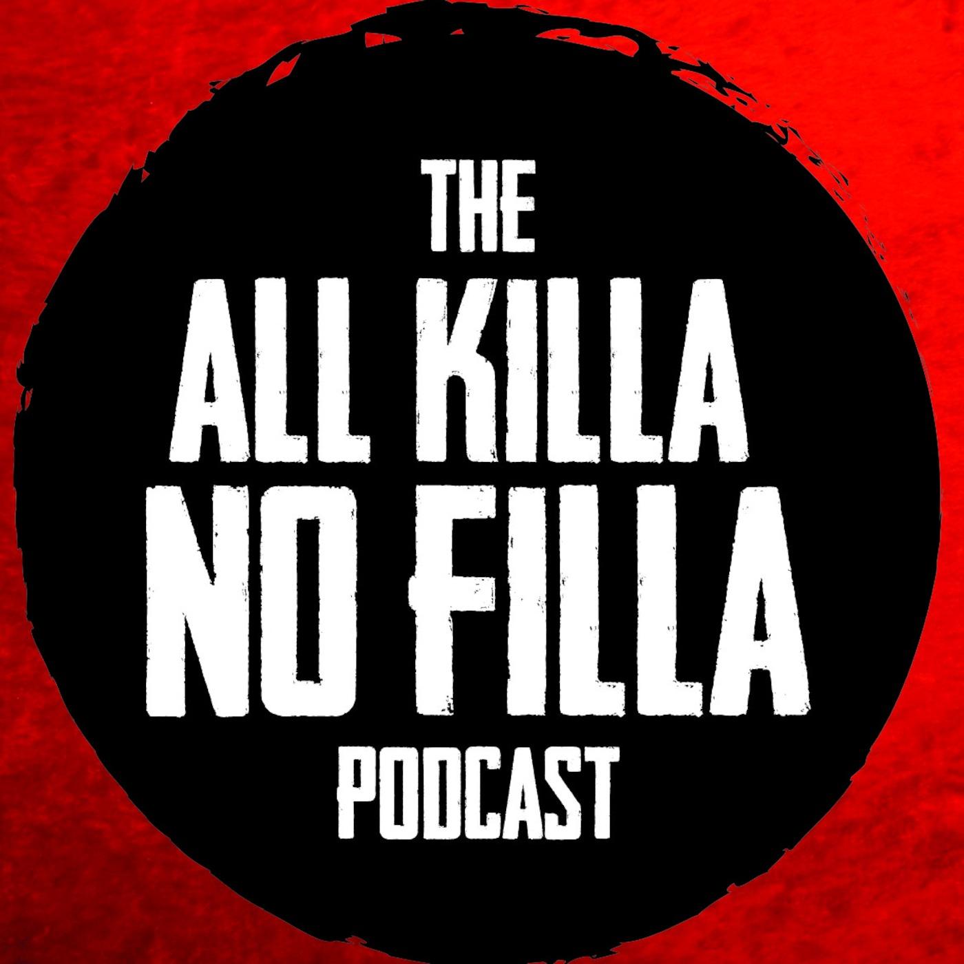 All Killa No Filla show art