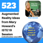 Artwork for Augmented Reality Ideas from Mary Howard's #ISTE19 Session