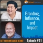 Artwork for 071: Branding, Influence, and Impact with Mike Kim