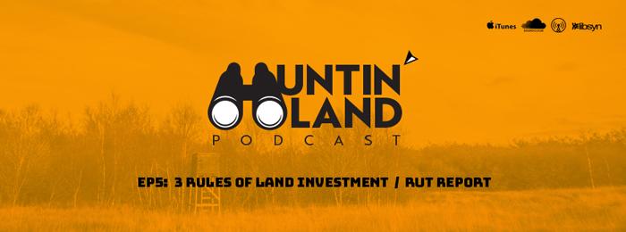 Huntin' Land Podcast | Ep5 | John Ross Havard
